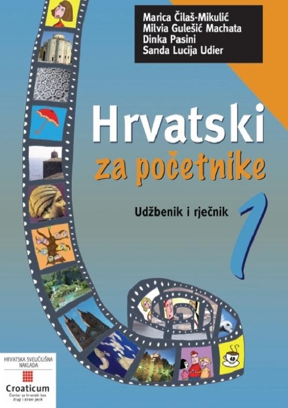 HRVATSKI ZA POČETNIKE 1 Udžbenik i rječnik - 5. dopunjeno izdanje