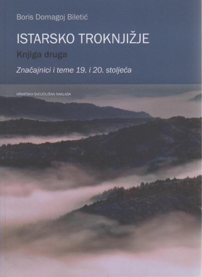 ISTARSKO TROKNJIŽJE: značajnici i teme 19. i 20. stoljeća (knjiga druga)