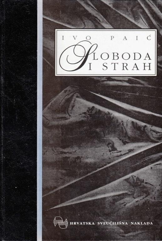SLOBODA I STRAH - Hermeneutika predziđa