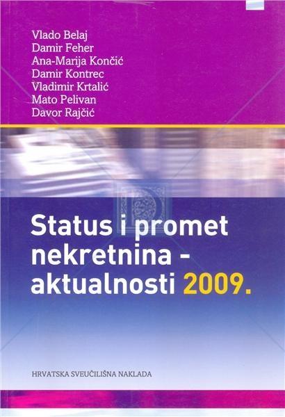 STATUS I PROMET NEKRETNINA - aktualnosti 2009.