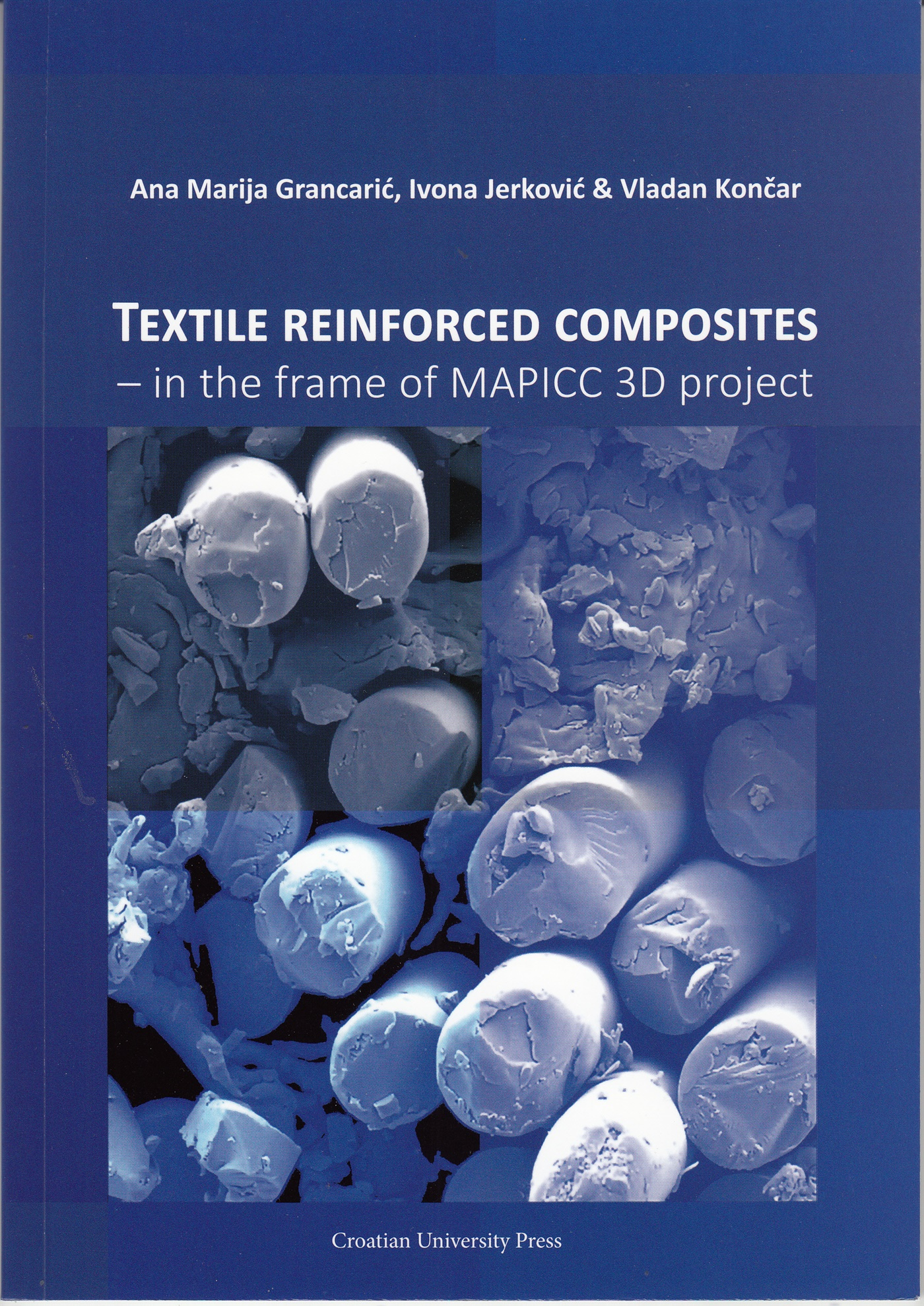 TEXTILE REINFORCED COMPOSITES – in the frame of MAPICC 3D project