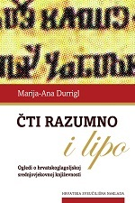 ČTI RAZUMNO I LIPO - Ogledi o hrvatskoglagoljskoj i srednjovjekovnoj književnosti