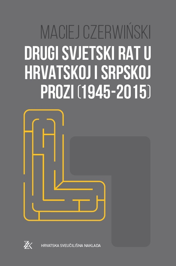 Drugi  svjetski  rat  u  hrvatskoj  i  srpskoj  prozi