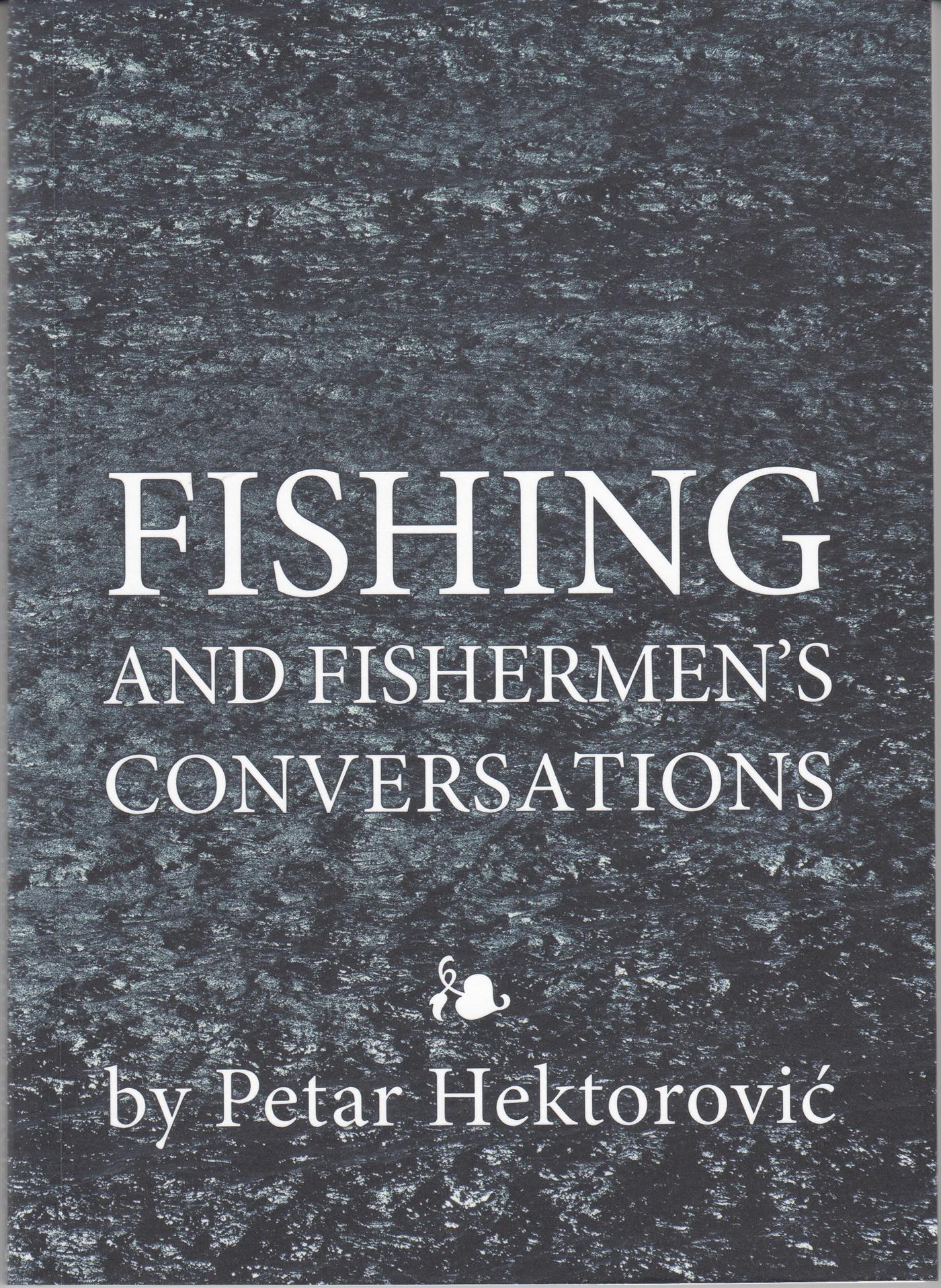 FISHING AND FISHERMEN'S CONVERSATION