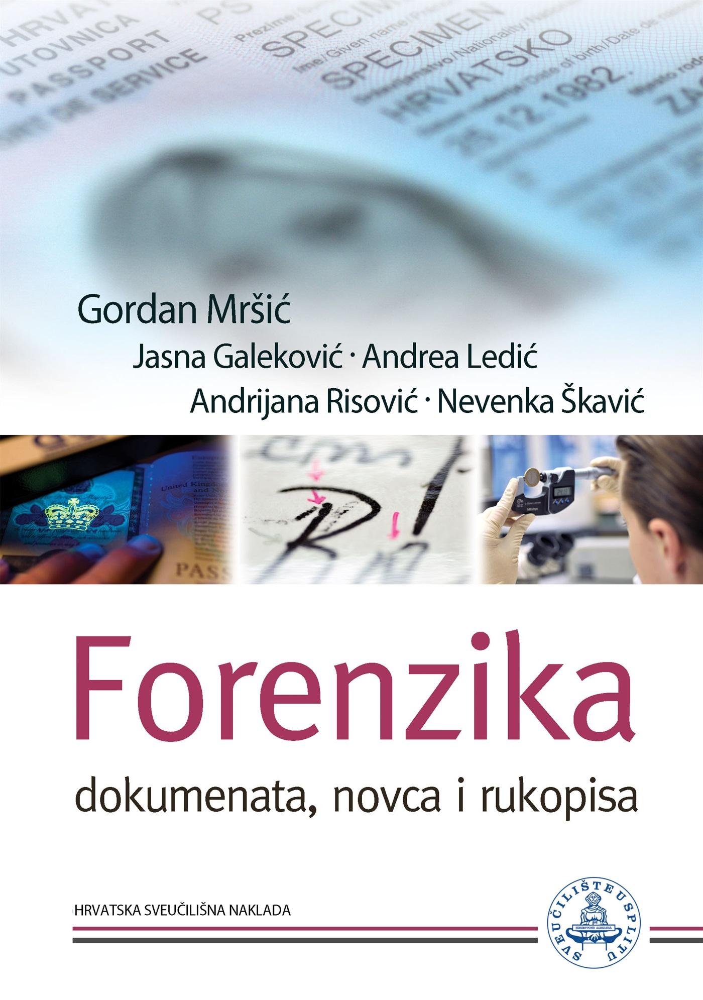 FORENZIKA - Dokumenata, novca i rukopisa