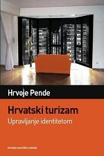 HRVATSKI TURIZAM - Upravljanje identitetom