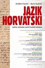 JAZIK HORVATSKI-Jezične raščlambe starih hrvatskih tekstova