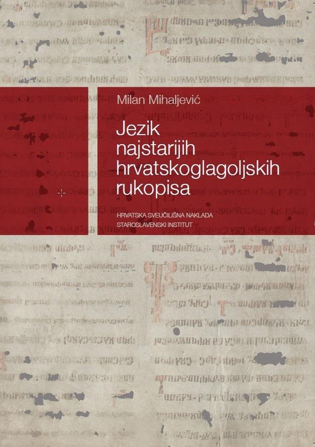 Jezik  najstarijih  hrvatskoglagoljskih  rukopisa