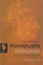 KONCEPTUALNA LEKSIKOGRAFIJA - Prema tezaurusu hrvatskoga jezika