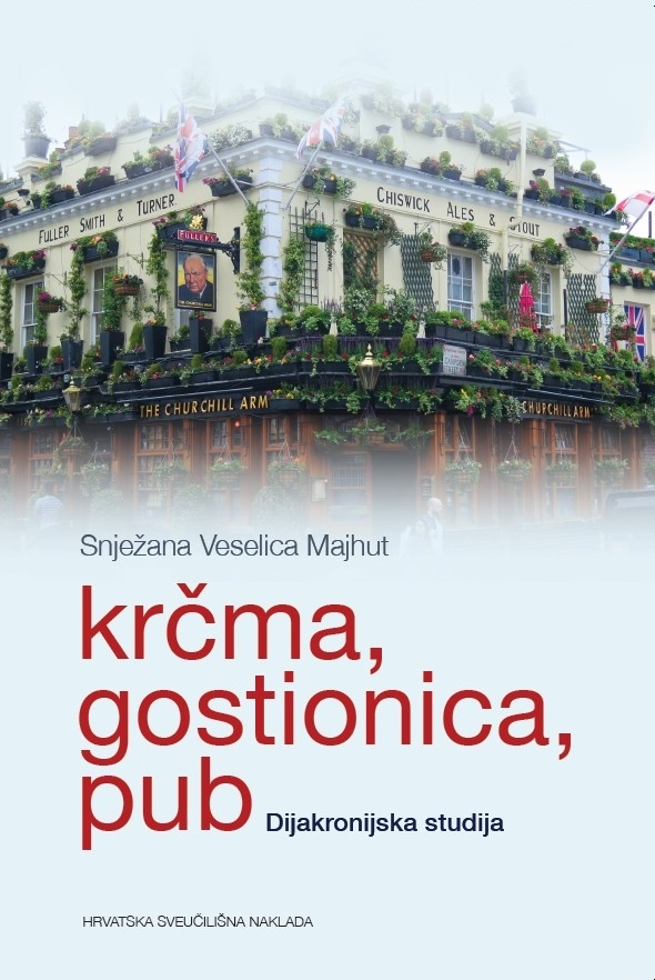 KRČMA, GOSTIONICA, PUB - Dijakronijska studija