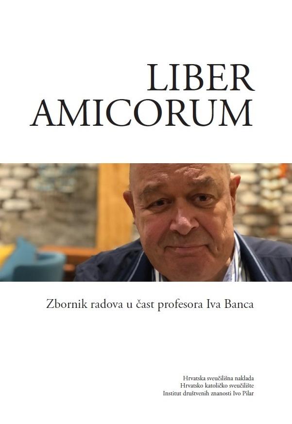LIBER AMICORUM Zbornik u čast profesora Iva Banca