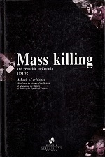 MASS KILLING AND GENOCIDE IN CROATIA 1991/92