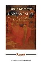 NAPISANE SLIKE - Likovna umjetnost u hrvatskoj književnosti od Moderne do Postmoderne
