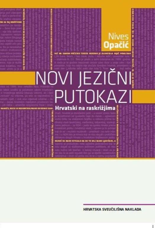 NOVI JEZIČNI PUTOKAZI-Hrvatski na raskrižjima