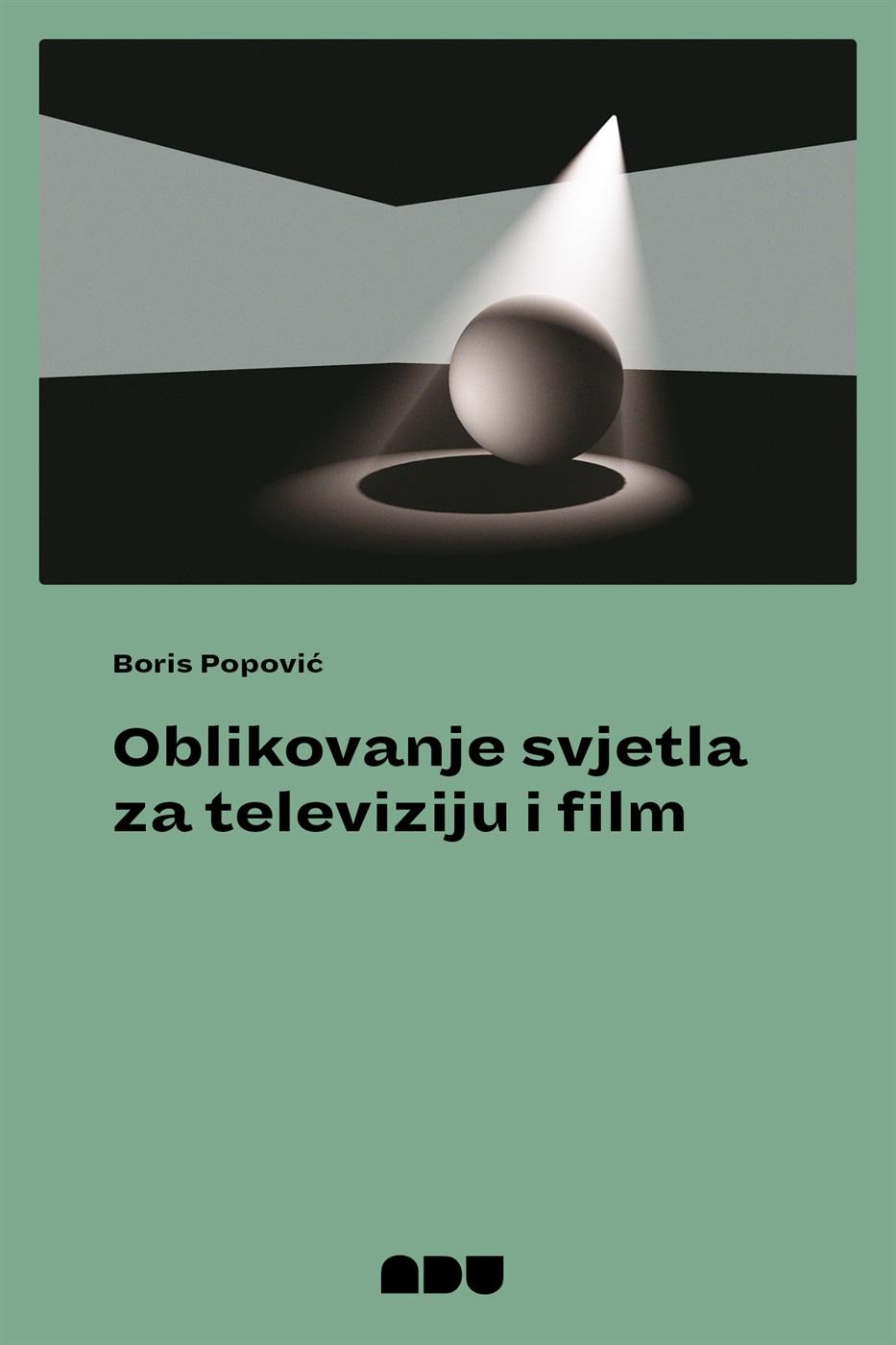 OBLIKOVANJE SVJETLA ZA TELEVIZIJU I FILM