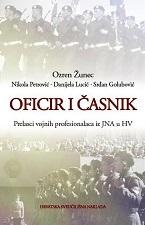 OFICIR I ČASNIK  - Prelasci vojnih profesionalaca iz JNA u HV