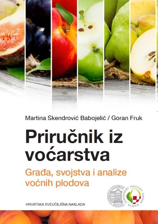 PRIRUČNIK IZ VOĆARSTVA- Građa, svojstva i analize voćnih plodova