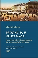 PROVINCIJA JE GUSTA MASA-Novohistorističko čitanje časopisa Suvremeni pogledi (1935-1936)