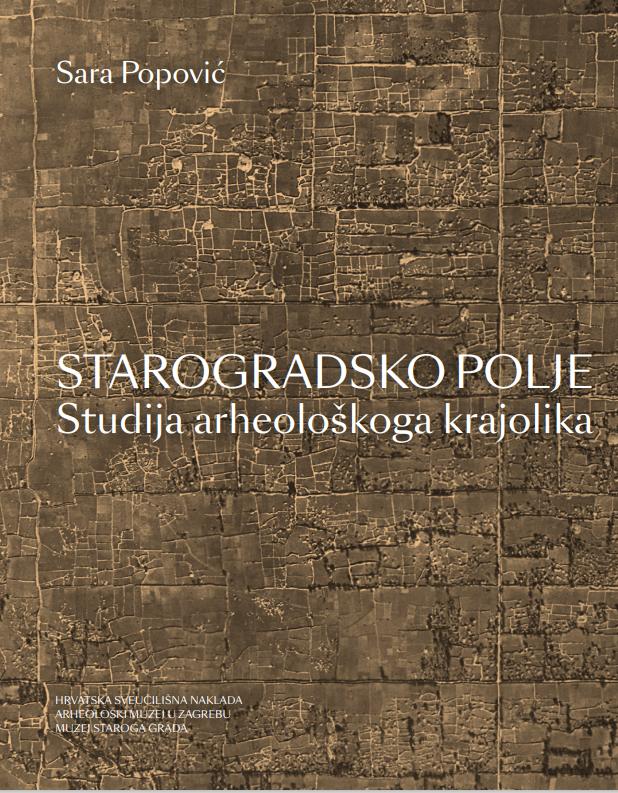 STAROGRADSKO POLJE   Studija arheološkoga krajolika
