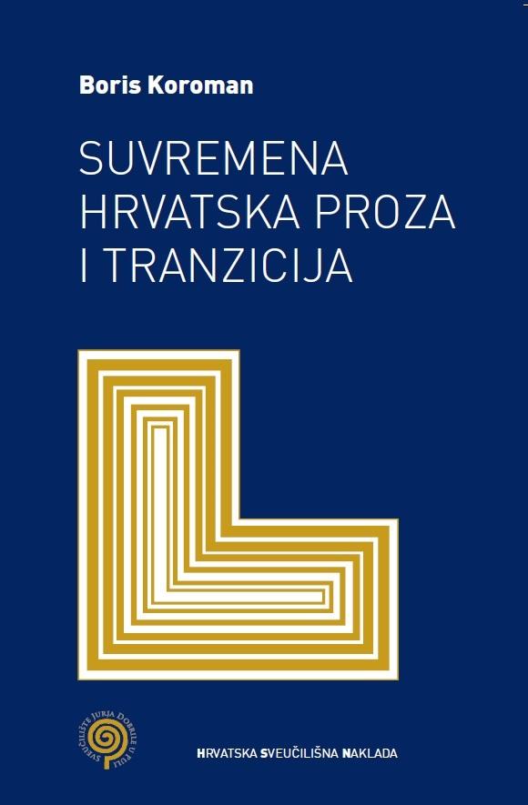 Suvremena  hrvatska  proza  i  tranzicija