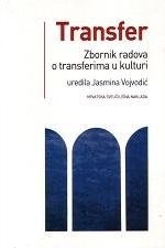TRANSFER - Zbornik radova o transferima u kulturi