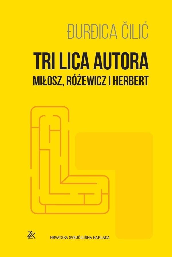 TRI LICA AUTORA - Miłosz, Różewicz i Herbert