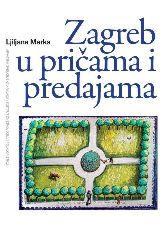 Zagreb  u  pricama  i  predajama