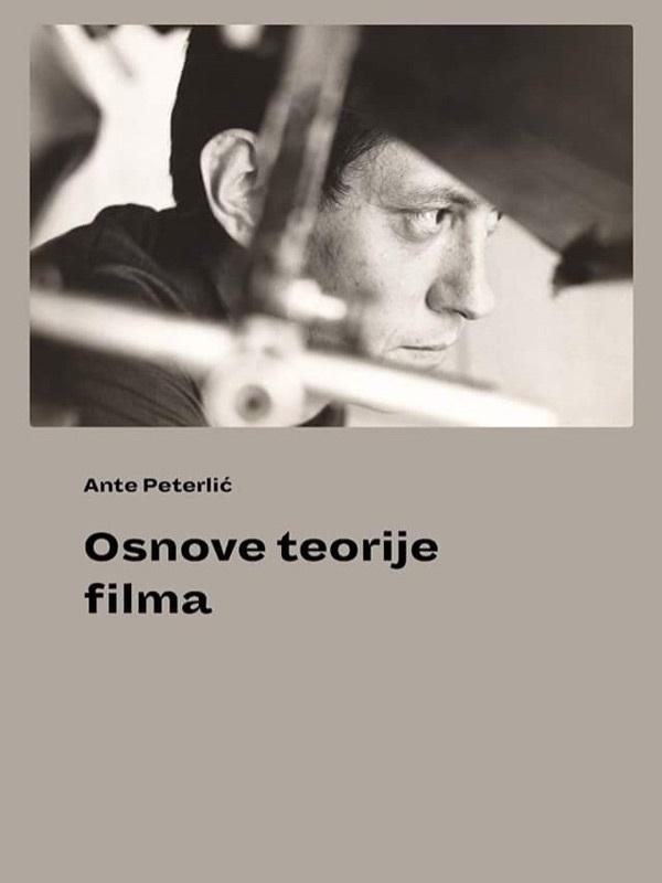 Osnove teorije filma, Ante Peterlić