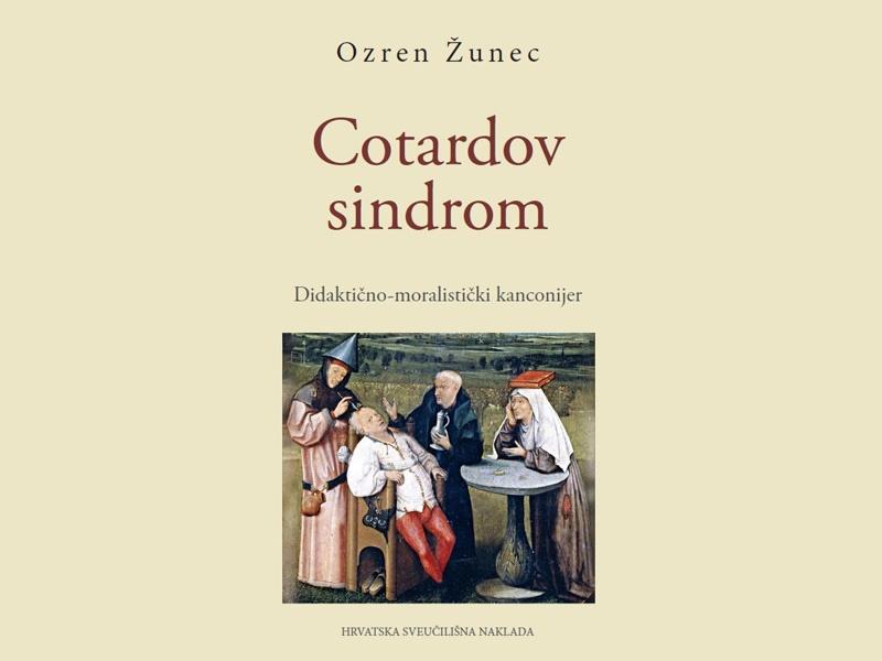 COTARDOV SINDROM - Didaktično-moralistički kanconijer